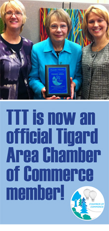 TTT continues to expand its partnerships! The Coalition is now an official member of the Tigard Area Chamber of Commerce.