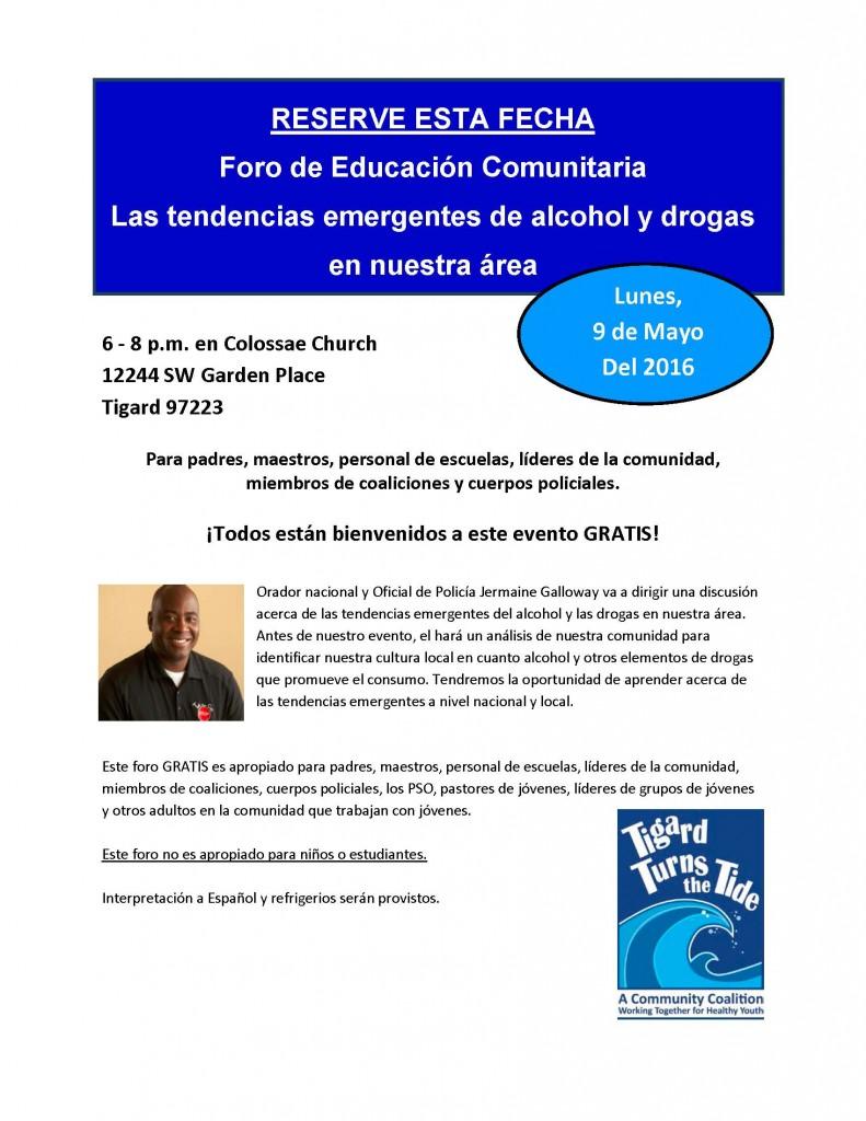 2016.05.09 Community Education Forum - Jermaine Galloway - Emerging Alcohol & Drug Trends (SPANISH)